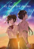 To bylo tvé jméno 01 - Makoto Šinkai