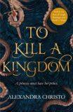 To Kill a Kingdom - Christo Alexandra