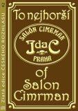 To nejhorší of Salon Cimrman - Miloň Čepelka, ...
