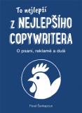 To nejlepší z Nejlepšího copywritera - Pavel Šenkapoun