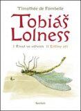 Tobiáš Lolness (souborné vydání) - Timothée de Fombelle