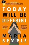 Today Will be Different - Maria Sempleová