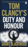 Tom Clancy´s Duty and Honour - Tom Clancy