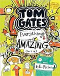 Tom Gates 3: Everything's Amazing (sort of) - Liz Pichon