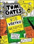 Tom Gates vie všetko najlepšie (alebo ani nie) - Liz Pichon