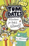 Tom Gates Všechno je fakt šílený! - Liz Pichon
