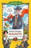 Tomáš Garrigue Masaryk - Tomáš Němeček