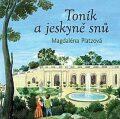 Toník a jeskyně snů - Magdaléna Platzová