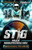Top Gear - Stig hraje nebezpečnou hru - Jon Claydon, Tim Lawler