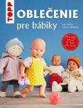 TOPP Oblečenie pre bábiky - Ina Andresenová