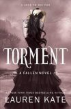 Torment : Book 2 of the Fallen Series - Lauren Kateová