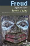 Totem a tabu - O podobnostech v duševním životě divocha a neurotika - Sigmund Freud