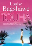 Touha - Louise Bagshawe