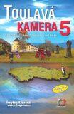 Toulavá kamera 5 - Iveta Toušlová