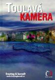 Toulavá kamera 1 - Kolektiv autorů