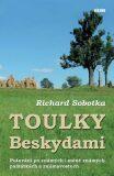 Toulky Beskydami - Richard Sobotka