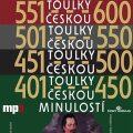 Toulky českou minulostí 401-600 - Josef Veselý