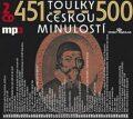Toulky českou minulostí 451-500 - Josef Veselý,