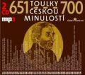 Toulky českou minulostí 651-700 - Josef Veselý,