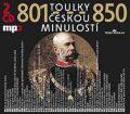 CD - Toulky českou minulostí 801-850 - kolektiv autorů