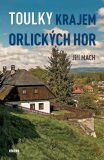 Toulky krajem Orlických hor - Jiří Mach