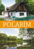Toulky Polabím - Jana Jůzlová