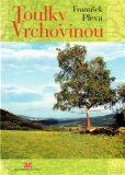 Toulky Vrchovinou - František Pleva