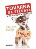 Továrna na štěňata - Smith Simona