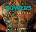 Towers, 9/11 Story - Jiří Boudník