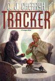 Tracker (Foreigner) - Carolyn Janice Cherryh
