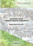 Tradiční a nové v marketingové komunikaci - Radim Bačuvčík