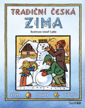 Tradiční česká ZIMA - Josef Lada - Josef Lada