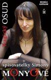 Tragický osud spisovatelky Simony Monyové - Michaela Košťálová