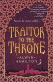 Traitor to the Throne - Alwyn Hamiltonová