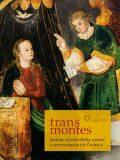 Trans montes - Aleš Mudra, Michaela Ottová