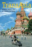TransAsia - vlakem kolem Asie se skládacími koly - Monika a Jirka Vackovi