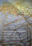 Transformace kondicionality v Evropské unii - Ivo Šlosarčík