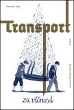Transport za věčnost - František Tichý