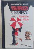 Trapasy u hantecu aneb Fópačkový storky - Honza Hlaváček