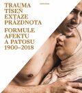 Trauma, tíseň, extáze, prázdnota - Ladislav Kesner
