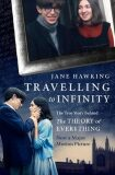 Travelling to Infinity - The True Story Behind the Theory of Everytihng - Hawkingová Jane