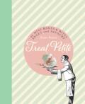 Treat Petite: 42 Sweet & Savoury Miniature Bakes - Zilly Rosen