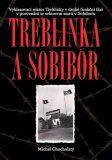 Treblinka a Sobibór - Michal Chocholatý