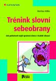 Trénink slovní sebeobrany - Matthias Nöllke