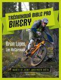 Tréninková bible pro bikery - McCormacková Kathleen, ...