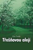Třešňovou alejí - Eva Tvrdá