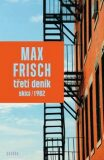 Třetí deník - Max Frisch