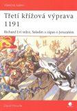 Třetí křížová výprava 1191 - David Nicolle
