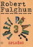 Třetí přání 3 (splněno) - Robert Fulghum