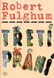 Třetí přání - Robert Fulghum, ...